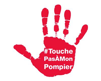 Visuel de la campagne de communication #TouchePasAMonPompier.